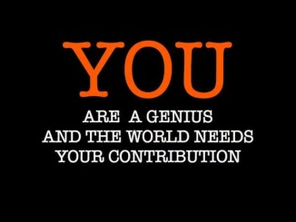 You are genius